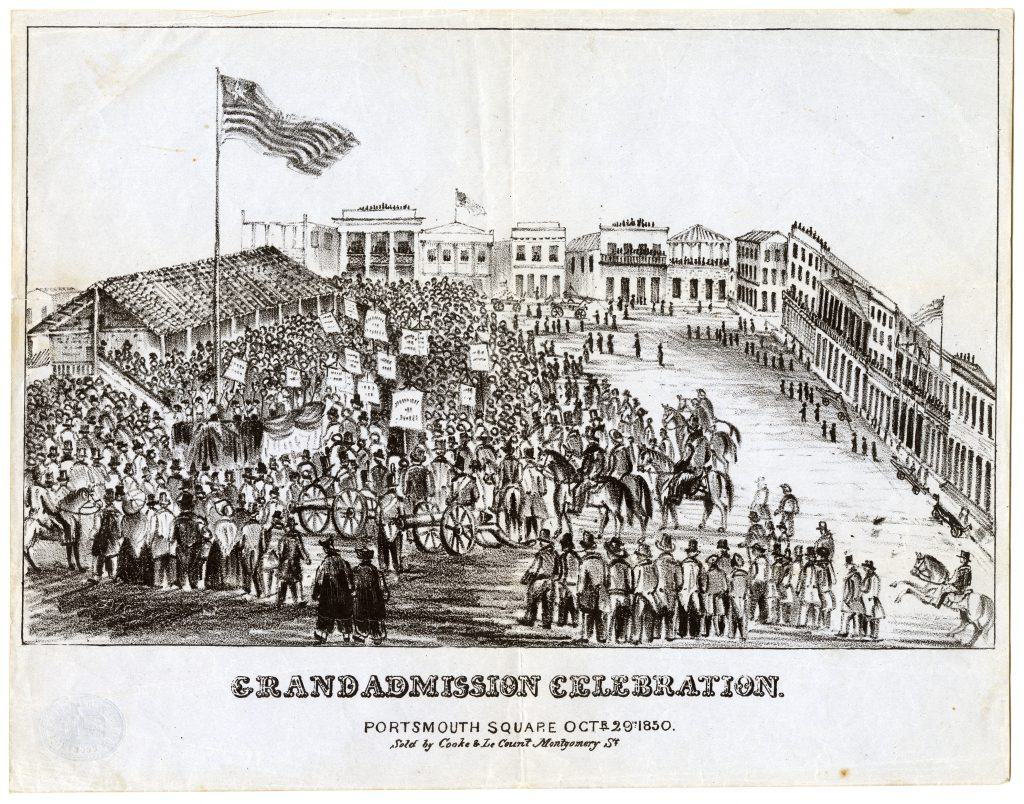 Grand admission celebration. Portsmouth Square, Octr. 29th 1850