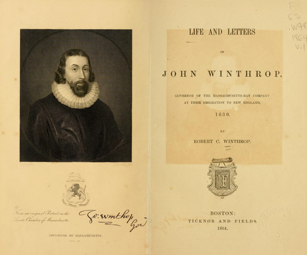 Life and letters of John Winthrop : governor of the Massachusetts-Bay Company at their emigration to New England