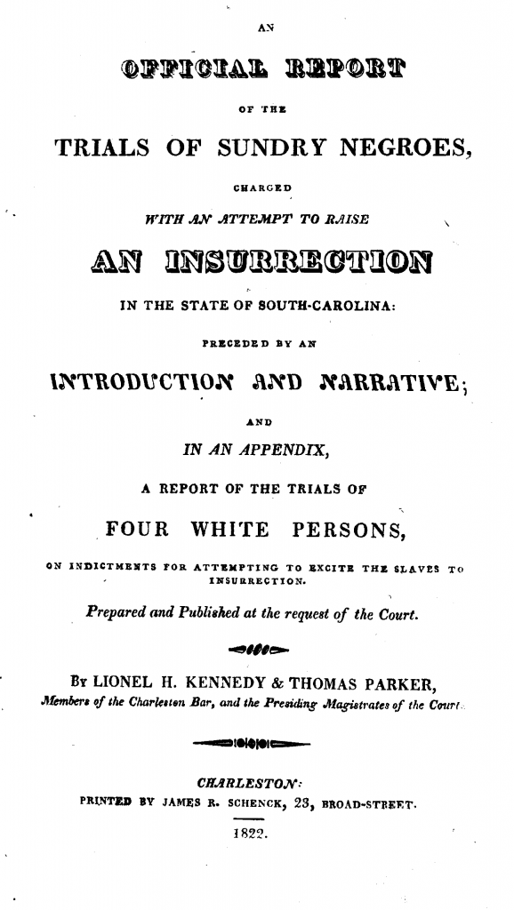 An official report of the trials of sundry Negroes, charged with an attempt to raise an insurrection in the state of South-Carolina