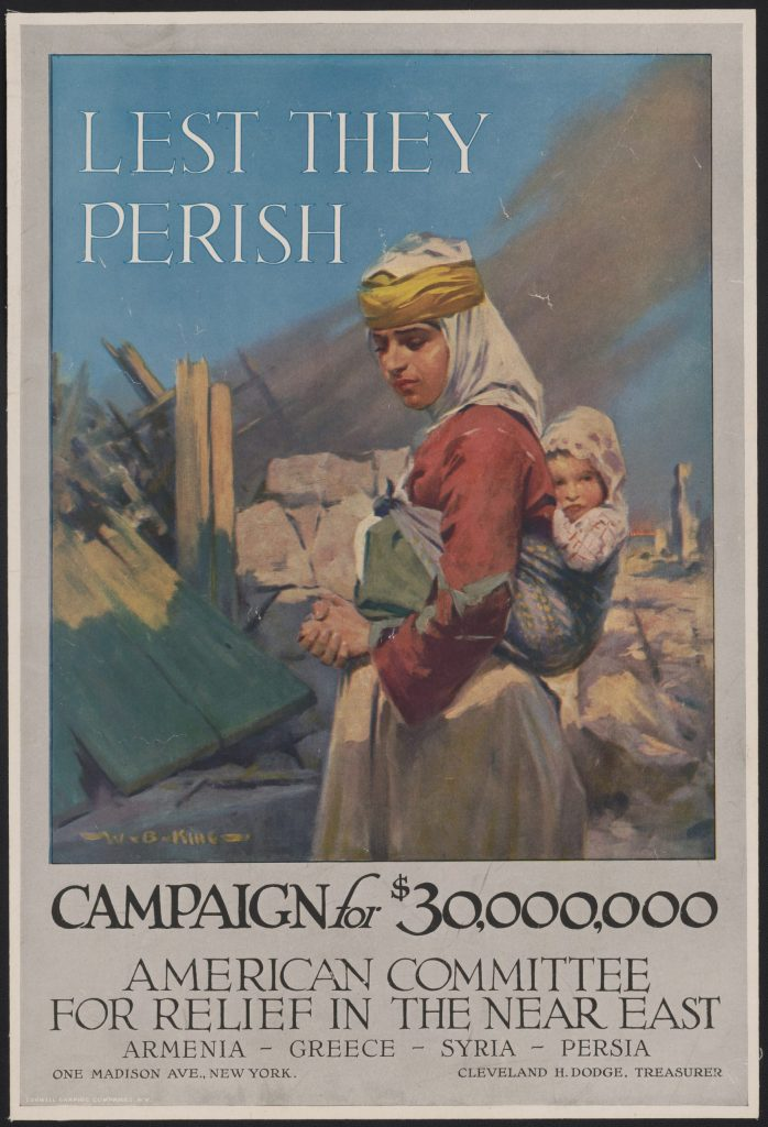 11.4.2 Lest They Perish Campaign for $30,000,000 — American Committee for Relief in the Near East — Armenia – Greece – Syria – Persia