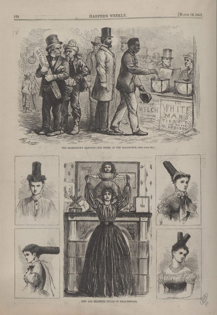 The Georgetown elections – the Negro at the ballot-box / Th. Nast. New and becoming styles of head-dressing.